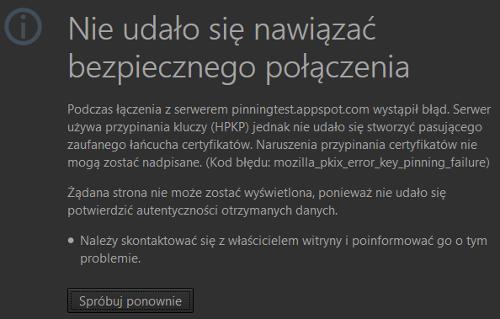 Błąd Public Key Pinning: mozilla_pkix_error_key_pinning_failure
